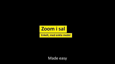 Miniatyr för mediepost Zoom i sal - Enkelt, med enkla medel
