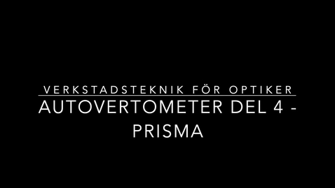 Thumbnail for entry Autovertometer del 4 - Prisma