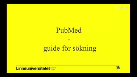 Miniatyr för mediepost PubMed - guide för sökning