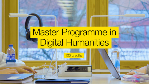 Thumbnail for entry Master programme in Digital humanities