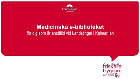 Miniatyr för inlägg Medicinska e-biblioteket - Landstinget i Kalmar län