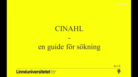 Thumbnail for entry CINAHL - en guide för sökning