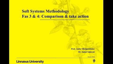 Miniatyr för mediepost Soft Systems Methodology - fas 3 & 4: comparison & take action
