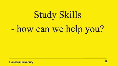 Miniatyr för mediepost Study Skills - how can we help you?