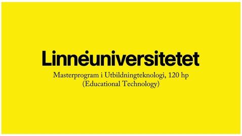 Thumbnail for entry Masterprogram  i Utbildningsteknologi
