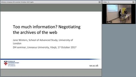 "Thumbnail for entry Jane Winters's seminar ""Too much information? Negotiating the archives of the web"", 17 Oct 2017"