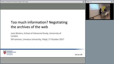 "Miniatyr för mediepost Jane Winters's seminar ""Too much information? Negotiating the archives of the web"", 17 Oct 2017"