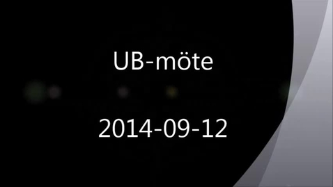 Thumbnail for entry UB-möte 2014-09-12