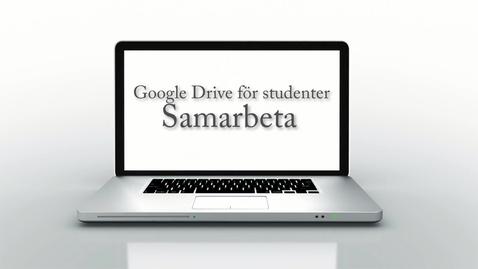 Miniatyr för mediepost Google Drive för studenter -Del 3 av 3 - Samarbeta i dokument