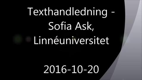 Thumbnail for entry Texthandledning - Handledning av självständiga arbeten (konferens) 2016-10-20