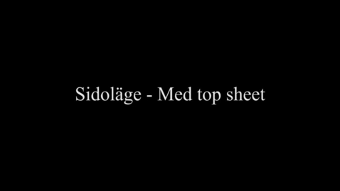 Thumbnail for entry 2F Sidoläge - Med top sheet