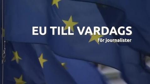 Thumbnail for entry EU till vardags - introduktion