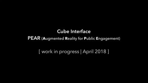 Miniatyr för mediepost PEAR - Cube Interface (WIP, April 2018)