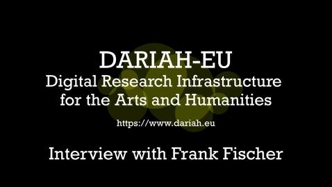 Miniatyr för mediepost DARIAH-EU - Interview Frank Fischer