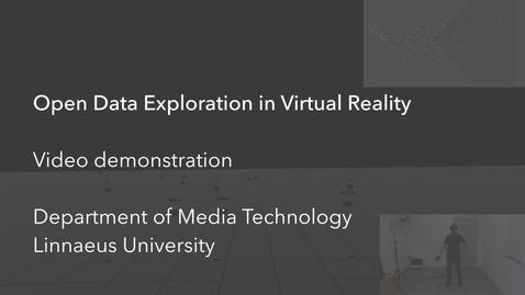 Miniatyr för mediepost Open Data Exploration in Virtual Reality