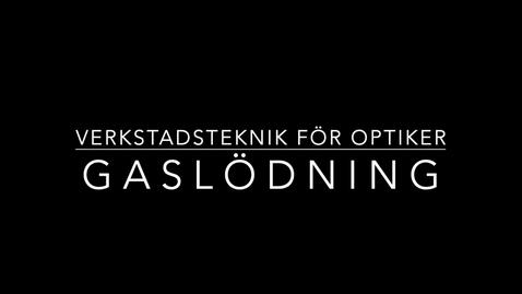 Thumbnail for entry Gaslödning