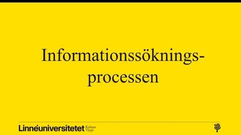 Miniatyr för mediepost Informationssökningsprocessen