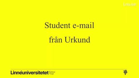 Miniatyr för mediepost Urkund student email