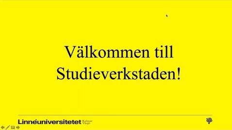 Thumbnail for entry Välkommen till Studieverkstaden