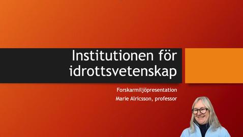 Thumbnail for entry Fakultetsdagen 2021: Forskningsmiljö Idrottsvetenskap