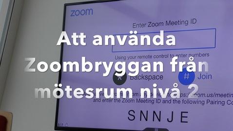 Miniatyr för inlägg Zoombryggan i mötesrum nivå 2