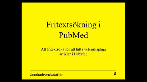 Thumbnail for entry Fritextsökning i PubMed (idrottsvetenskap)