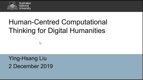 "Miniatyr för mediepost Ying-Hsang Liu's seminar ""Human-centred computational thinking for digital humanities"", 2 Dec 2019"