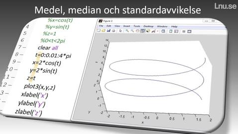 Thumbnail for entry Medel median och standardavvikelse hur beräknar man det i Matlab?