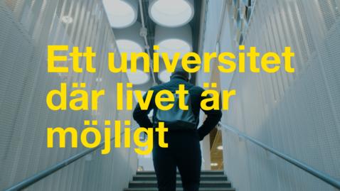 Miniatyr för mediepost Ett universitet där livet är möjligt