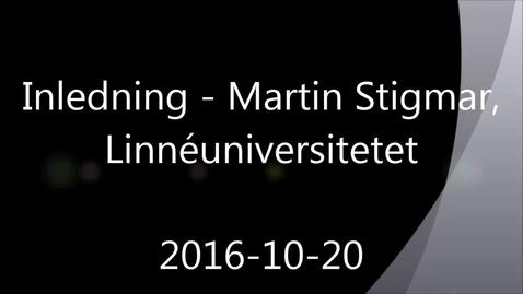 Miniatyr för mediepost Inledning - Handledning av självständiga arbeten (konferens) 2016-10-20