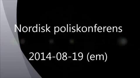 Miniatyr för mediepost Plenary discussion, Nordic Police Research, 2014-08-19
