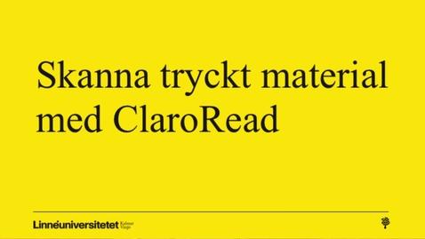 Miniatyr för mediepost Skanna tryckt material med ClaroRead