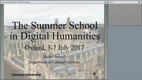 """Miniatyr för mediepost Stefan Amirell's seminar """"The Oxford Summer School in Digital Humanities"""", 23 Apr 2018 (final)"""