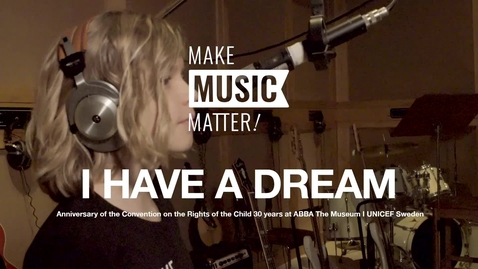 Thumbnail for entry I have a dream - Make music matter