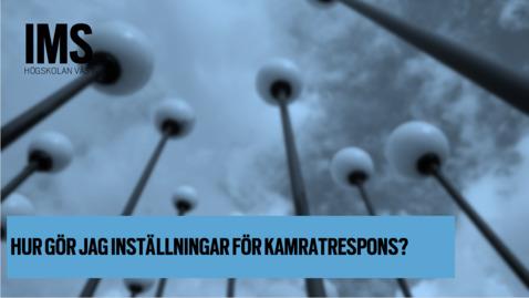 Thumbnail for entry Hur gör jag inställningar för kamratrespons?/ How do I make settings for peer response in assignments?