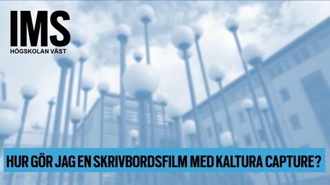 Thumbnail for entry Hur gör jag skrivbordsfilm med Kaltura Capture?