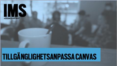 Thumbnail for entry Tillgänglighetsanpassa Canvasrum