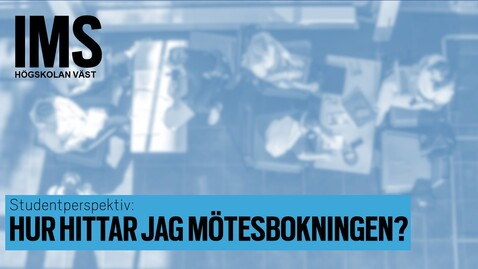 Thumbnail for entry Studentperspektiv: Hur hittar jag mötesbokningen?/How do I find scheduled appointments?