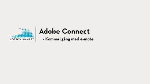 Thumbnail for entry Komma igång med Adobe connect