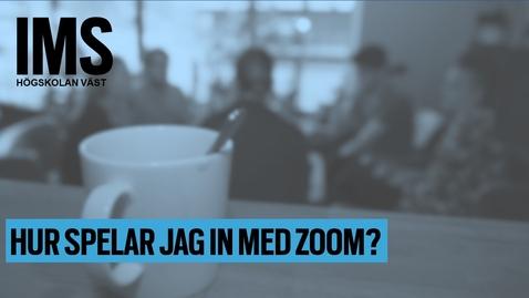 Thumbnail for entry Hur spelar jag in med Zoom? (1:29)