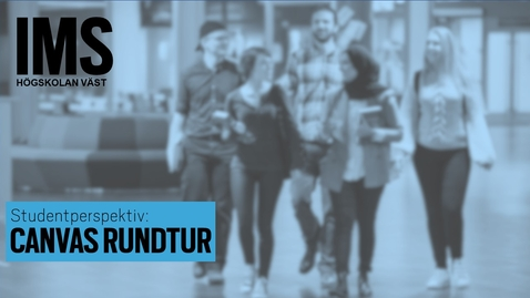 Thumbnail for entry Studentperspektiv: Canvas rundtur/A Canvas Tour