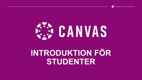 Thumbnail for entry Canvas Introduktionsguide (studenter)