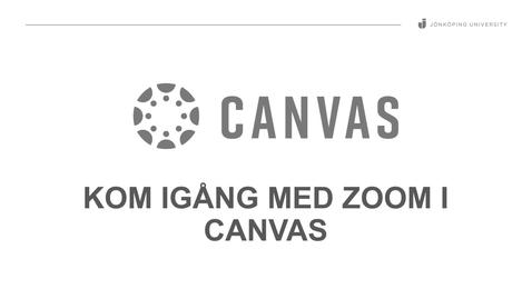 Thumbnail for entry Aktivera och använda Zoom i Canvas