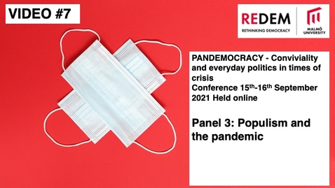 Thumbnail for entry PANDEMOCRACY Panel 3 - Populism and the pandemic