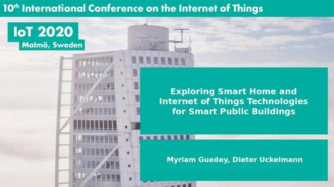 Thumbnail for entry Exploring Smart Home and Internet of Things Technologies for Smart Public Buildings