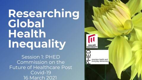 Thumbnail for entry Session 1 - Researching Global Health Inequality
