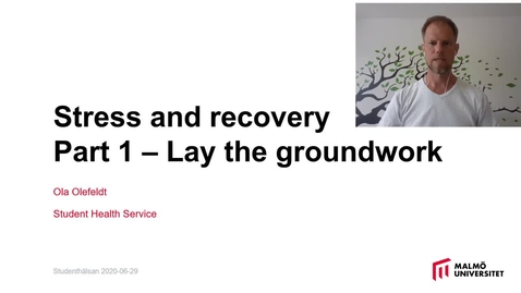 Thumbnail for entry Stress and recovery -Part 1