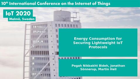 Thumbnail for entry Energy Consumption for Securing Lightweight IoT Protocols