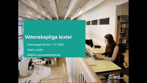 Thumbnail for entry Vetenskapliga texter Kriminologi T1 VT2020