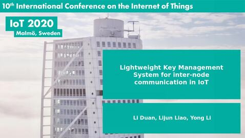 Thumbnail for entry Lightweight Key Management System for inter-node communication in IoT